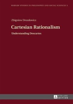 Cartesian Rationalism (eBook, PDF) - Drozdowicz, Zbigniew