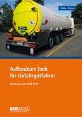 Aufbaukurs Tank für Gefahrgutfahrer