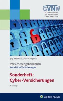 Cyber-Risiken und Versicherungsschutz - Heidemann, Jörg; Flagmeier, Wilfried