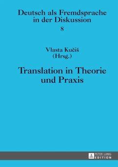 Translation in Theorie und Praxis (eBook, PDF)