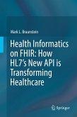 Health Informatics on FHIR: How HL7's New API is Transforming Healthcare (eBook, PDF)