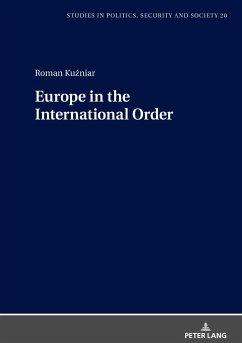 Europe in the International Order - Kuzniar, Roman