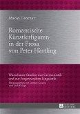 Romantische Kuenstlerfiguren in der Prosa von Peter Haertling (eBook, PDF)