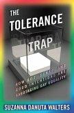 Tolerance Trap (eBook, PDF)