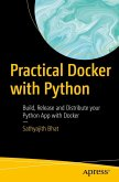 Practical Docker with Python (eBook, PDF)