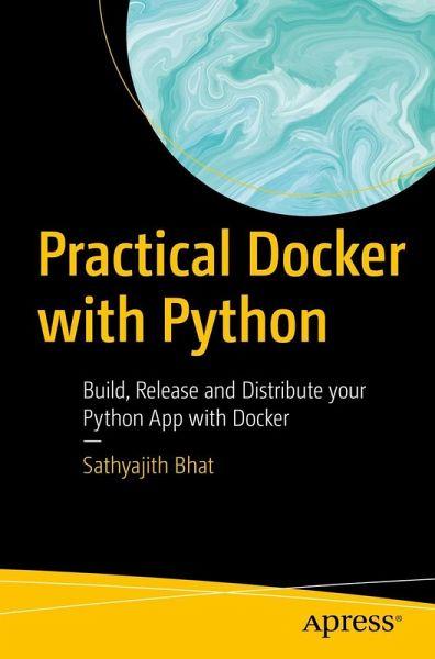 Practical Docker with Python (eBook, PDF)
