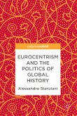 Eurocentrism and the Politics of Global History (eBook, PDF)