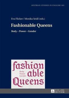 Fashionable Queens (eBook, PDF)