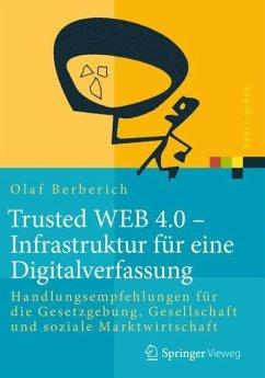 Trusted WEB 4.0 - Infrastruktur für eine Digita...