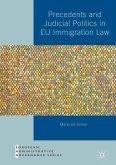 Precedents and Judicial Politics in EU Immigration Law (eBook, PDF)