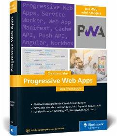 Progressive Web Apps - Liebel, Christian