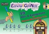 Einfacher!-Geht-Nicht: 19 Hits & Evergreens, für Sopranblockflöte (barocke Griffweise), m. 1 Audio-CD