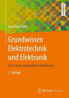 Grundwissen Elektrotechnik und Elektronik (eBook, PDF) - Stiny, Leonhard
