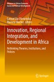 Innovation, Regional Integration, and Development in Africa (eBook, PDF)