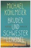 Bruder und Schwester Lenobel (eBook, ePUB)