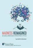 Madness Reimagined