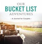 Our Bucket List Adventures