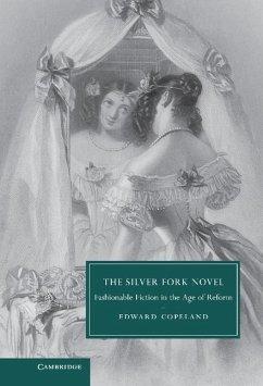 Silver Fork Novel (eBook, ePUB) - Copeland, Edward