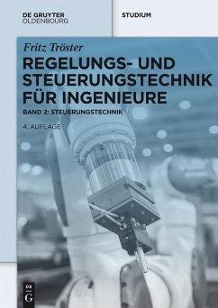 Regelungs- und Steuerungstechnik für Ingenieure (eBook, ePUB) - Tröster, Fritz