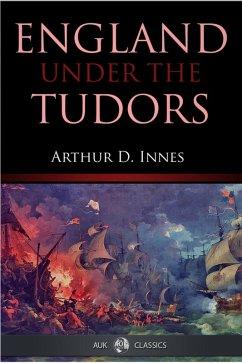 England under the Tudors (eBook, ePUB) - Innes, Arthur D.