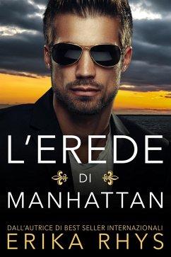 L'erede di Manhattan (eBook, ePUB) - Rhys, Erika
