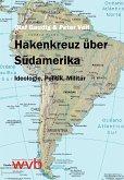 Hakenkreuz über Südamerika (eBook, PDF)