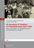 Re-Invention of Tradition in Ostmitteleuropa nach 1990 (eBook, PDF)