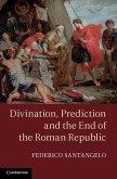 Divination, Prediction and the End of the Roman Republic (eBook, ePUB)