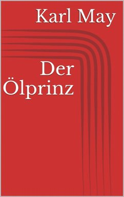 Der Ölprinz (eBook, ePUB) - May, Karl