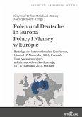 Polen und Deutsche in EuropaPolacy i Niemcy w Europie