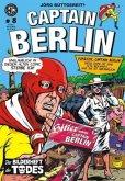 Jörg Buttgereits Captain Berlin