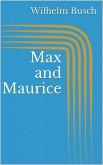 Max and Maurice (eBook, ePUB)
