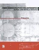 Über Szenographisches Entwerfen Raffael und die Villa Madama (eBook, PDF)