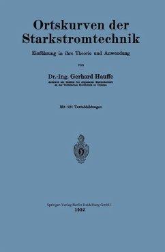 Ortskurven der Starkstromtechnik (eBook, PDF) - Hauffe, Gerhard
