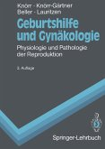 Geburtshilfe und Gynakologie (eBook, PDF)