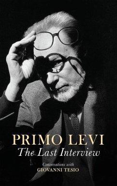 The Last Interview (eBook, ePUB) - Levi, Primo