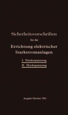 Sicherheitsvorschriften für die Errichtung elektrischer Starkstromanlagen (eBook, PDF) - Verband Deutscher Elektrotechniker