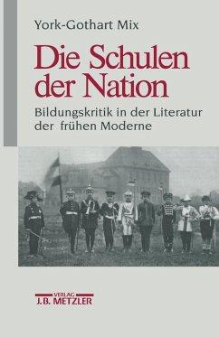 Die Schulen der Nation (eBook, PDF) - Mix, York-Gothart