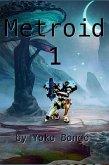 Metroid 1 (eBook, ePUB)