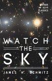 Watch the Sky (eBook, ePUB)