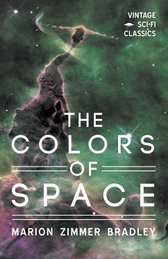 The Colors of Space (eBook, ePUB) - Bradley, Marion Zimmer