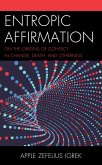 Entropic Affirmation (eBook, ePUB)