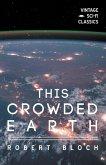 This Crowded Earth (eBook, ePUB)
