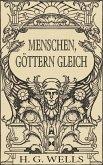 Menschen, Göttern gleich (Roman) (eBook, ePUB)