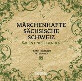 Märchenhafte Sächsische Schweiz, 1 Audio-CD