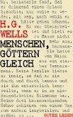 Menschen, Göttern gleich (eBook, ePUB)