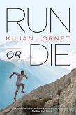 Run or Die (eBook, ePUB)