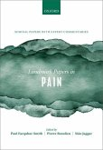 Landmark Papers in Pain: Seminal Papers in Pain with Expert Commentaries