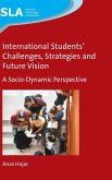 International Students' Challenges, Strategies and Future Vision