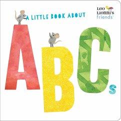 A Little Book About ABCs - Lionni, Leo
